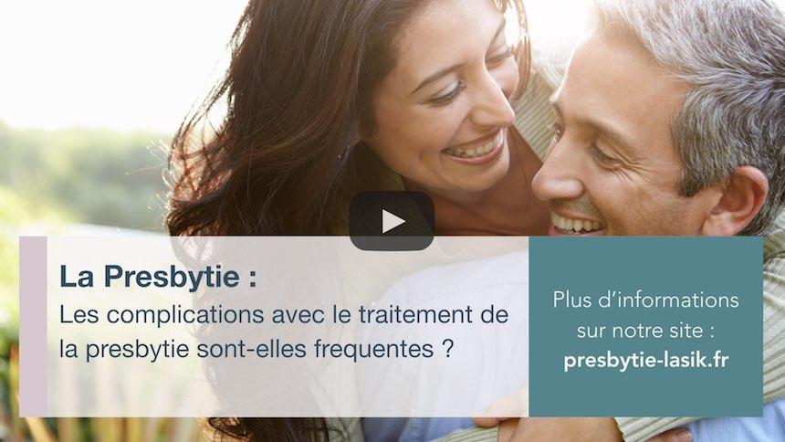 Les complications avec le traitement de la presbytie sont-elles fréquentes ?