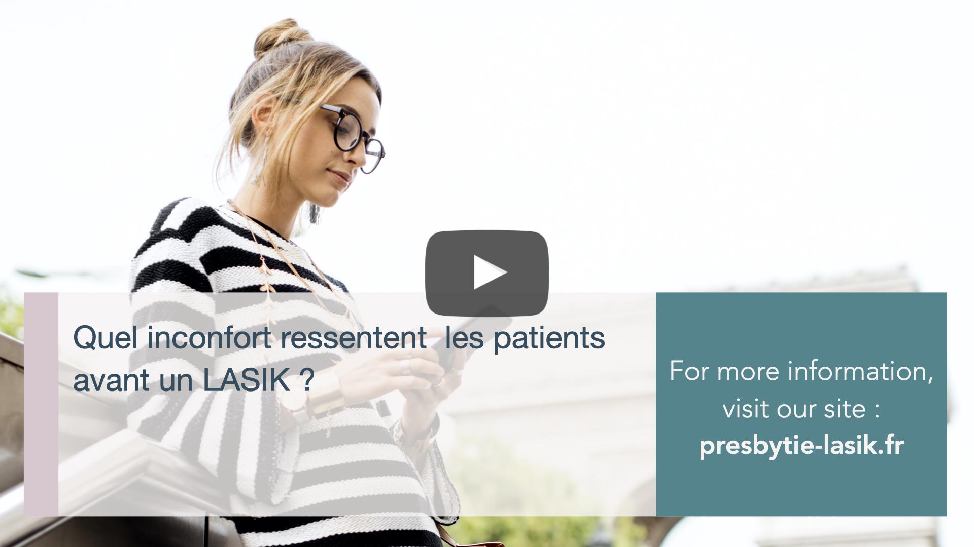 Quel incofort ressentent les patients avant un LASIK, LASIK Catherine Albou Ganem Clinique de la Vision Paris