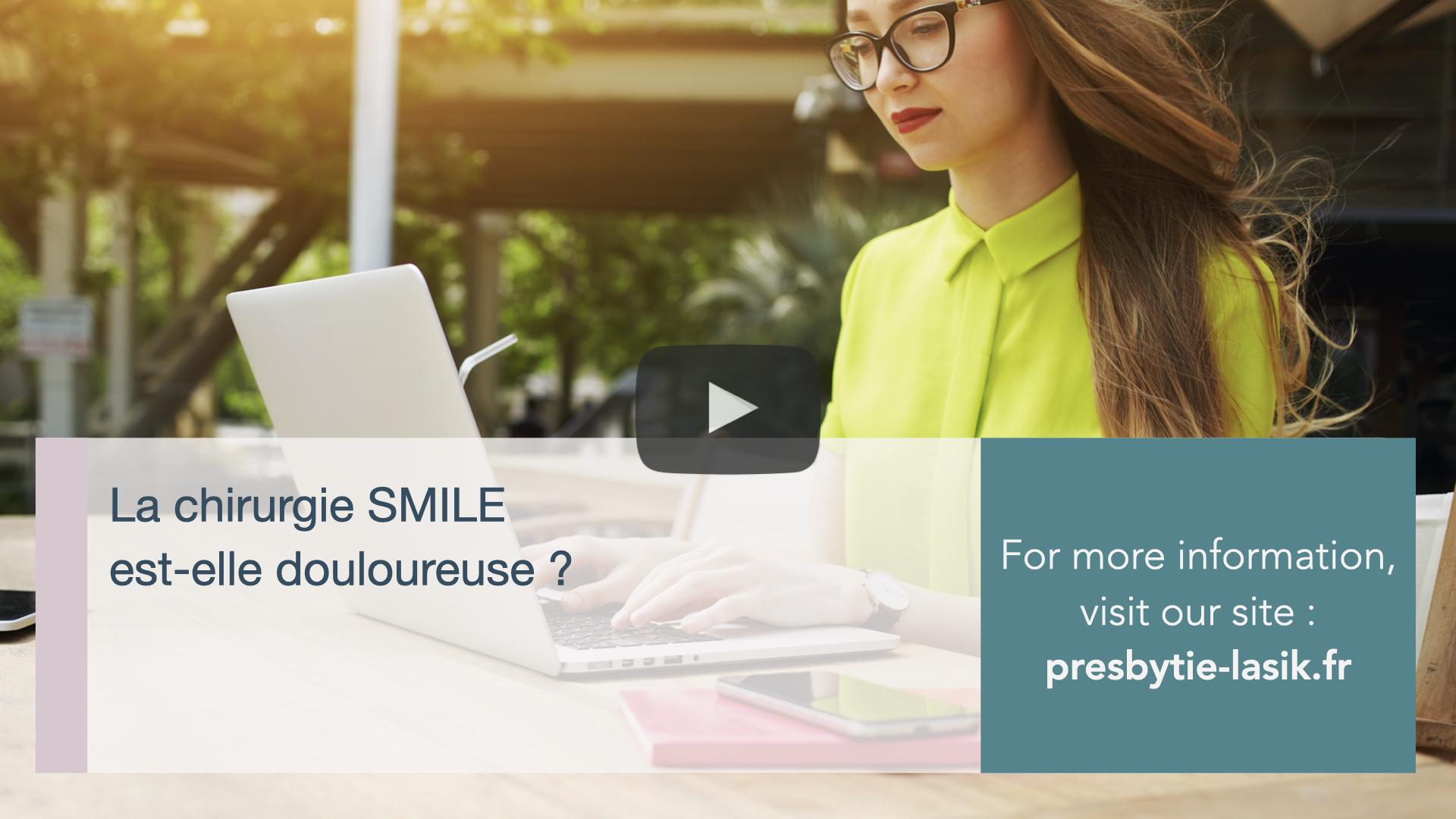 La chirurgie SMILE est elle douloureuse-Catherine-Albou-Ganem-Clinique-de-la-Vision-Paris